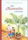Pan Mamutko i zwierzęta - Paweł Beręsewicz