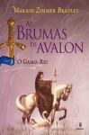 O Gamo-Rei (As Brumas de Avalon, #3) - Marion Zimmer Bradley, Waltensir Dutra
