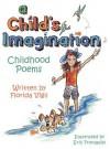 A Child's Imagination: Childhood Poems - Florida Vigil