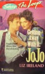 Getting Away with It: Jojo - Liz Ireland