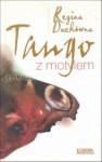 Tango z motylem - Regina Dachówna