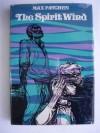 The Spirit Wind - Max Fatchen, Trevor Stubley