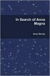 In Search of Anna Magna - Arsen Darnay