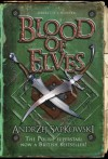 Blood of Elves (The Witcher, #1) - Andrzej Sapkowski
