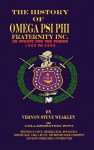 The History of Omega Psi Phi Fraternity Inc. (an Update for the Period 1960-2008) - Vernon Steve Weakley