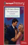 The Reluctant Groom - Emma Richmond