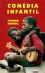 Comédia infantil - Henning Mankell