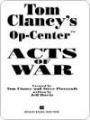Acts of War (Tom Clancy's Op-Center, #4) - Tom Clancy, Steve Pieczenik, Jeff Rovin