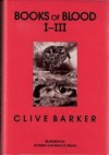 Books of Blood I-III - Clive Barker, J.K. Potter, Ramsey Campbell
