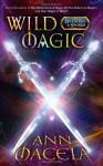 Wild Magic - Ann Macela