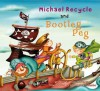 Michael Recycle Meets Bootleg Peg - Ellie Bethel, Alexandra Colombo