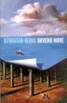 Drveno more - Jonathan Carroll, Goran Skrobonja