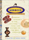 Morocco: The Collected Traveler: An Inspired Anthology and Travel Resource - Barrie Kerper