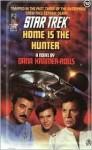 Home Is the Hunter - Dana Kramer-Rolls