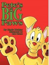 Pete's Big Paws - Hardcover - Cindy Richter, Rob Peters