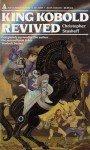 King Kobold Revived - Christopher Stasheff
