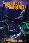 A Haunted Halloween - Paul Melniczek