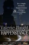 Happenstance - Valerie Haight