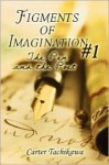 Figments of Imagination #1: The Pen and the Poet - Carter Tachikawa