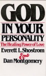 God in Your Personality Paper - Everett L. Shostrom, Dan Montgomery