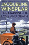 The Mapping of Love and Death - Jacqueline Winspear