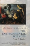The Fontana History of the Environmental Sciences - Peter J. Bowler