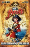 Kitt Pirate: Snaggletooth's Treasure - Ben Oliver