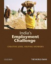 India's Employment Challenge: Creating Jobs, Helping Workers - The World Bank