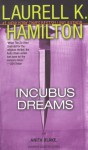 Incubus Dreams (Anita Blake, Vampire Hunter, #12) - Laurell K. Hamilton, Cynthia Holloway