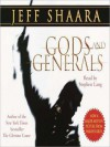 Gods and Generals (Audio) - Jeff Shaara, Stephen Lang