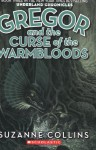 The Underland Chronicles Book Three: Gregor and the Curse of the Warmbloods (audio) - Suzanne Collins