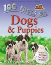 100 Facts On Dogs & Puppies - Steve Parker, Rupert Matthews, Camilla De la Bédoyère