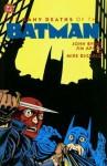 Batman: The Many Deaths of the Batman - John Byrne, Jim Aparo, Mike DeCarlo