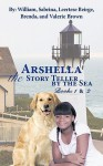 Arshella the Story Teller by the Sea: Books 1 & 2 - William Brown