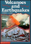 Volcanoes and Earthquakes - Patricia Lauber