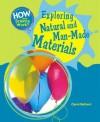 Exploring Natural and Man-Made Materials - Carol Ballard