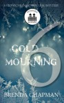 Cold Mourning - Part 6 (A Stonechild and Rouleau Mystery) - Brenda Chapman