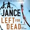 Left For Dead - J.A. Jance, Karen Ziemba