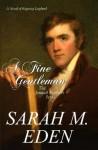 A Fine Gentleman - Sarah M. Eden