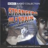 Strangers on a Train (BBC Radio Collection) - Patricia Highsmith