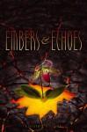 Embers & Echoes - Karsten Knight