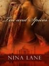 Tea and Spices - Nina Lane
