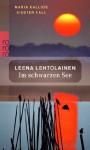 Im schwarzen See - Leena Lehtolainen, Gabriele Schrey-Vasara