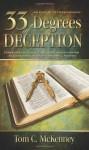 33 Degrees of Deception: An Expose of Freemasonry - Tom C. McKenney