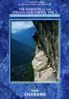 Via Ferratas of the Italian Dolomites: Vol 2: Southern Dolomites, Brenta and Lake Garda area: Southern, Brenta and Lake Garda v. 2 (Cicerone Mountain Walking) - John Smith, Graham Fletcher