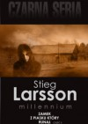 Zamek z piasku, który runął. Cz. 2 - Stieg Larsson