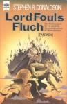 Lord Fouls Fluch (Die Chronik von Thomas Covenant dem Zweifler, #1) - Stephen R. Donaldson, Horst Pukallus