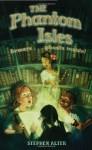 The Phantom Isles - Stephen Alter, John Rocco