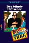 Der blinde Hellseher - Stefan Wolf