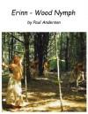 The Camera's Eye - Erinn, Wood Nymph - Paul Anderson
